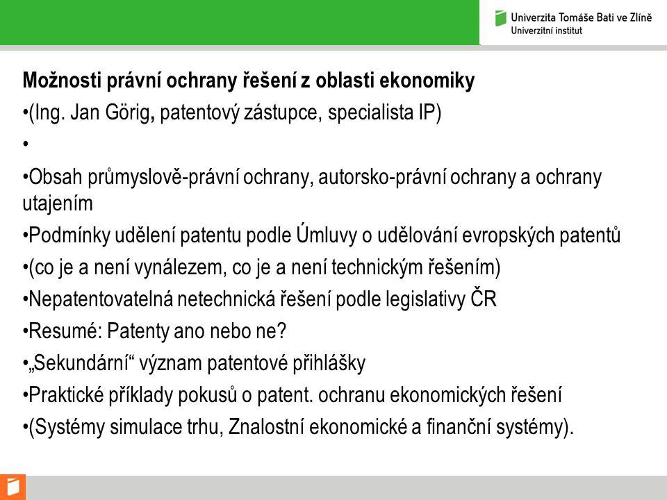 Možnosti právní ochrany řešení z oblasti ekonomiky (Ing.