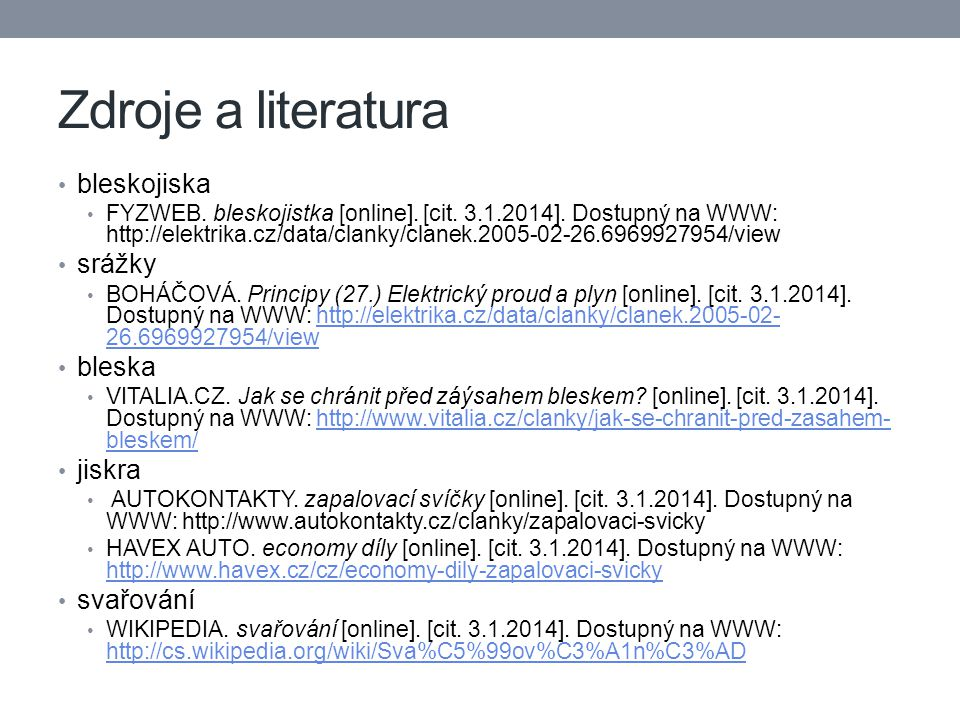 Zdroje a literatura bleskojiska FYZWEB. bleskojistka [online].