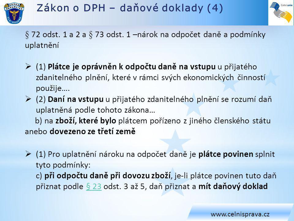 Zákon o DPH – daňové doklady (4) www.celnisprava.cz § 72 odst.