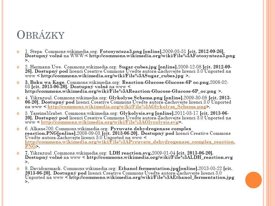 O BRÁZKY 1. Stepa. Commons.wikimedia.org: Fotosynteza3.png [online]. 2009-05-31 [cit. 2012-09-26]. Dostupný volně na WWW:. 2. Hermann Uwe. Commons.wik