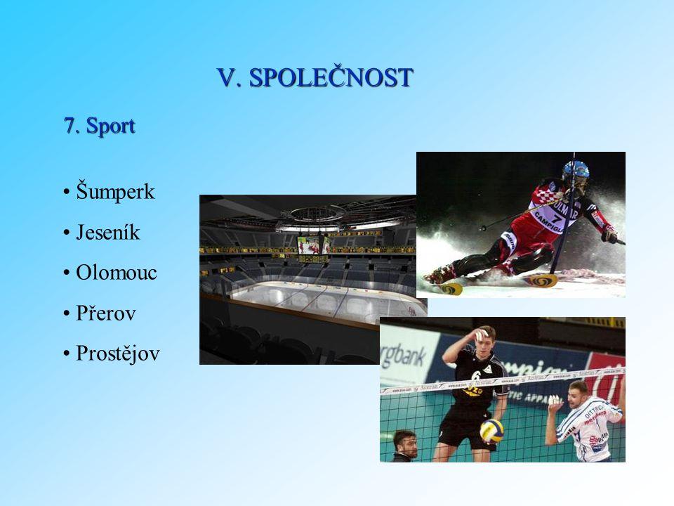 7. Sport Šumperk Jeseník Olomouc Přerov Prostějov V. SPOLEČNOST