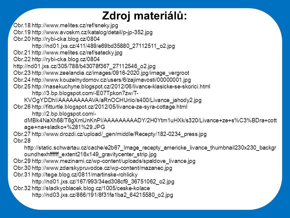 Střední škola Oselce Zdroj materiálů: Obr.18 http://www.melites.cz/ref/sneky.jpg Obr.19 http://www.avoskm.cz/katalog/detail/p-jp-352.jpg Obr.20 http:/