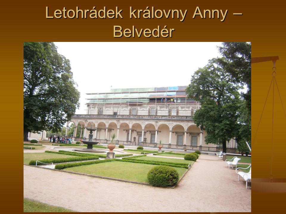 Letohrádek královny Anny – Belvedér