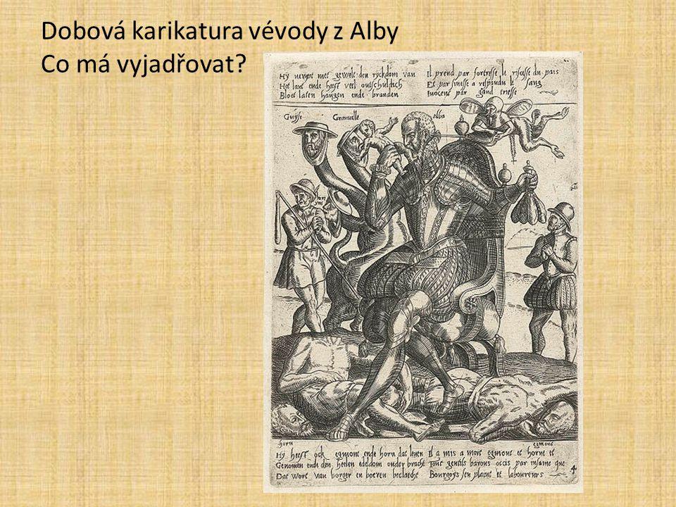 Dobová karikatura vévody z Alby Co má vyjadřovat?