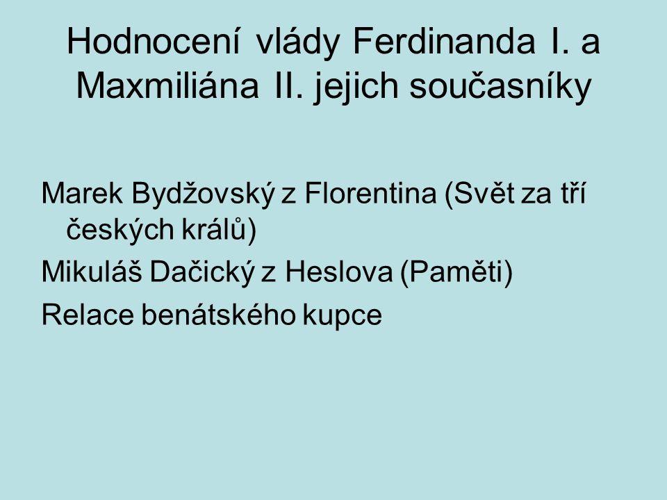 Hodnocení vlády Ferdinanda I.a Maxmiliána II.