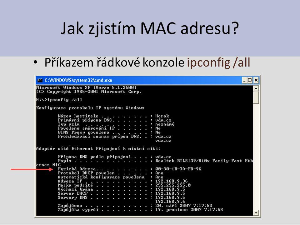 Jak zjistím MAC adresu? Příkazem řádkové konzole ipconfig /all