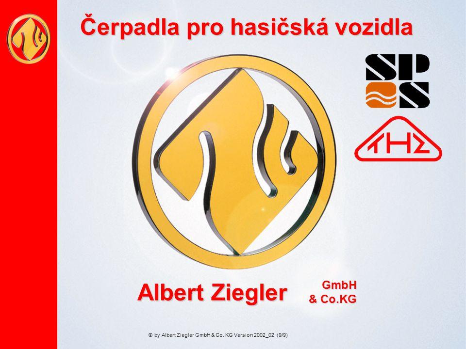 AAAA llll bbbb eeee rrrr tttt Z Z Z Z iiii eeee gggg llll eeee rrrrGmbH & Co.KG by©Albert Ziegler GmbH & Co. KG Version 2002_02 (9/9) Čerpadla pro has