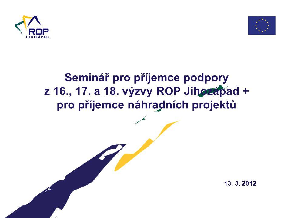 Seminář pro příjemce podpory z 16., 17. a 18.
