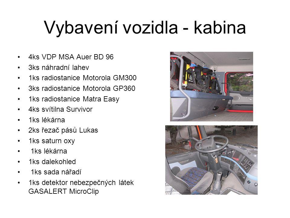 Vybavení vozidla - kabina 4ks VDP MSA Auer BD 96 3ks náhradní lahev 1ks radiostanice Motorola GM300 3ks radiostanice Motorola GP360 1ks radiostanice M