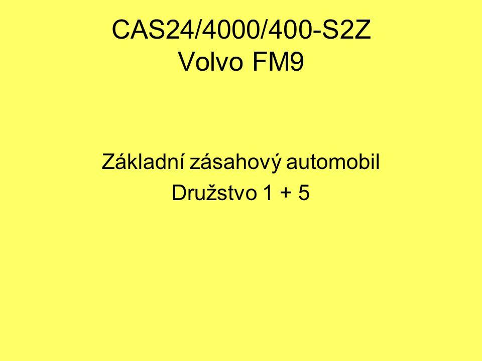 CAS24/4000/400-S2Z Volvo FM9 Základní zásahový automobil Družstvo 1 + 5