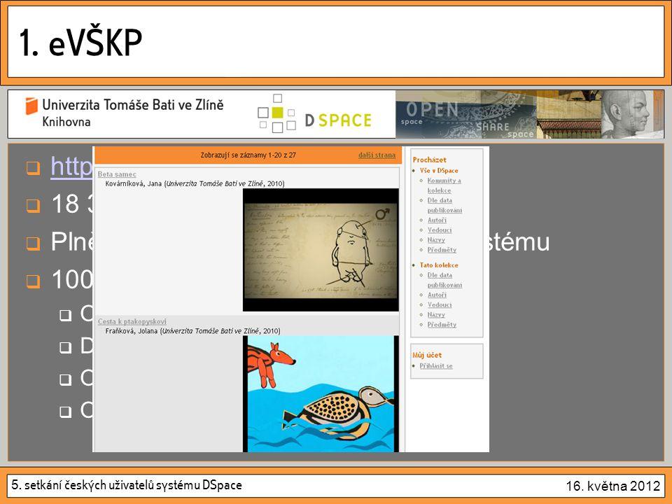 5.setkání českých uživatelů systému DSpace 16. května 2012 2.