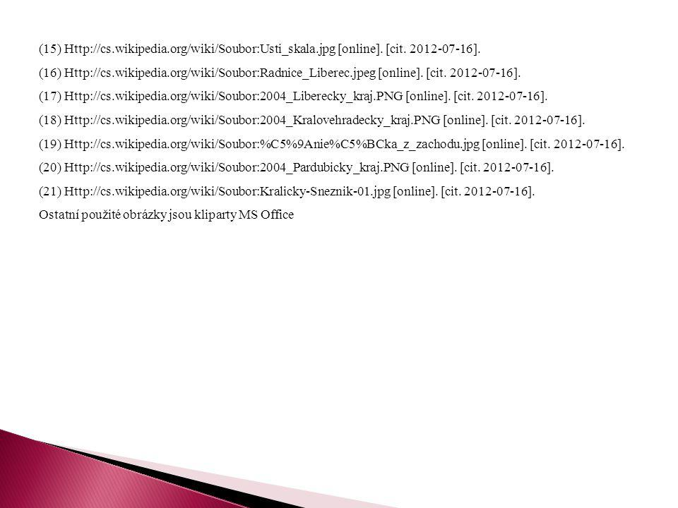 (15) Http://cs.wikipedia.org/wiki/Soubor:Usti_skala.jpg [online]. [cit. 2012-07-16]. (16) Http://cs.wikipedia.org/wiki/Soubor:Radnice_Liberec.jpeg [on