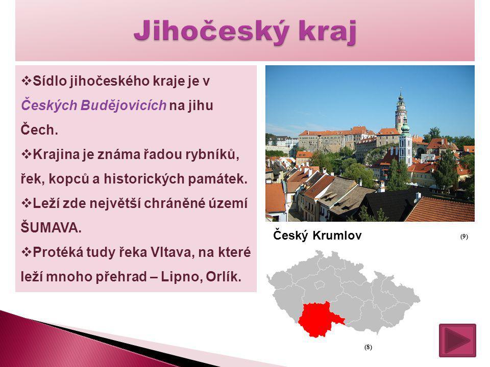  Sídlo jihočeského kraje je v Českých Budějovicích na jihu Čech.  Krajina je známa řadou rybníků, řek, kopců a historických památek.  Leží zde nejv
