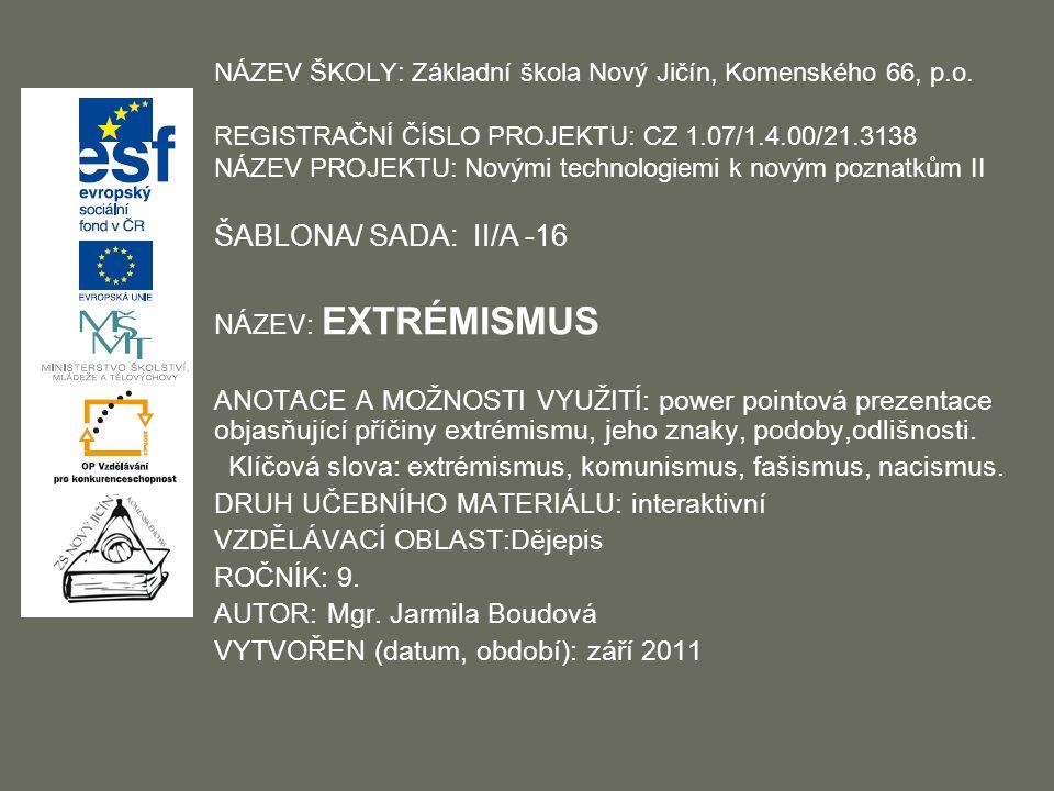 NÁZEV ŠKOLY: Základní škola Nový Jičín, Komenského 66, p.o.
