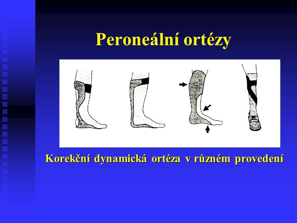 Peroneální ortézy Korekční dynamická ortéza v různém provedení