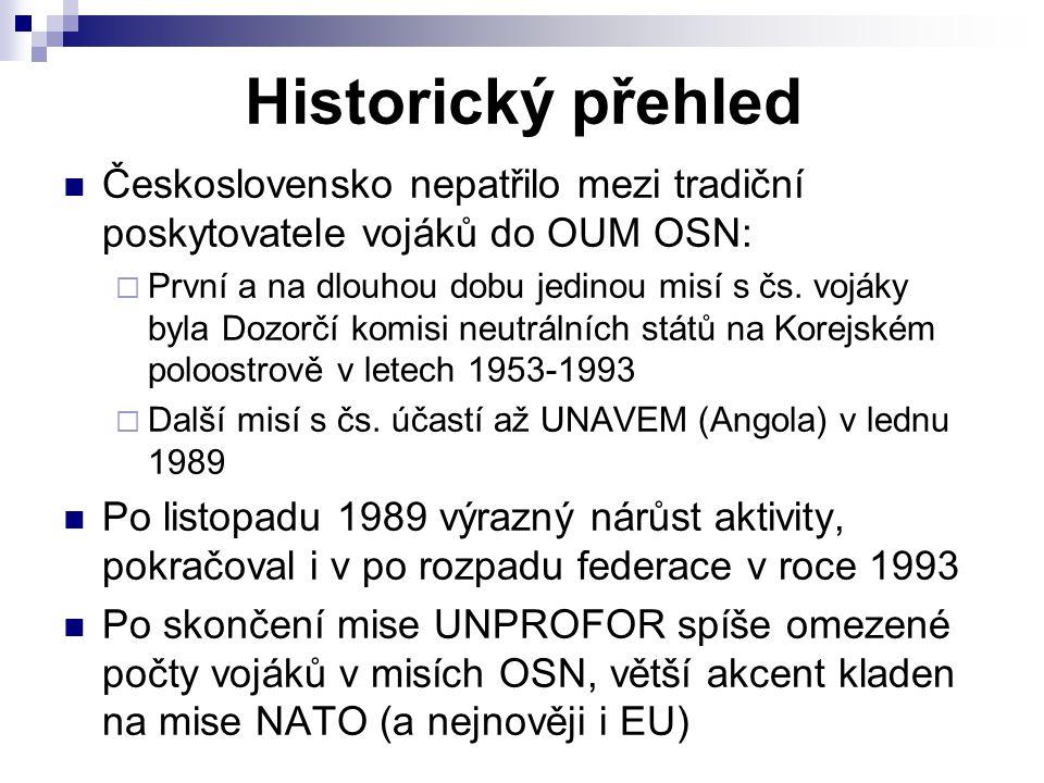 Historický přehled Československo nepatřilo mezi tradiční poskytovatele vojáků do OUM OSN:  První a na dlouhou dobu jedinou misí s čs. vojáky byla Do