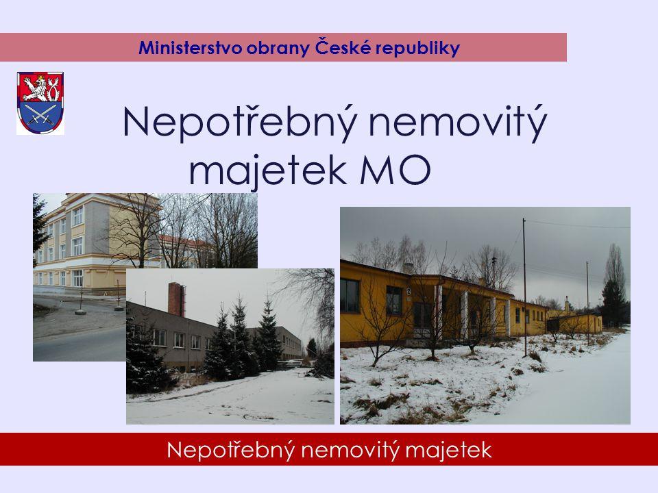 8 Nepotřebný nemovitý majetek Ministerstvo obrany České republiky Nepotřebný nemovitý majetek MO