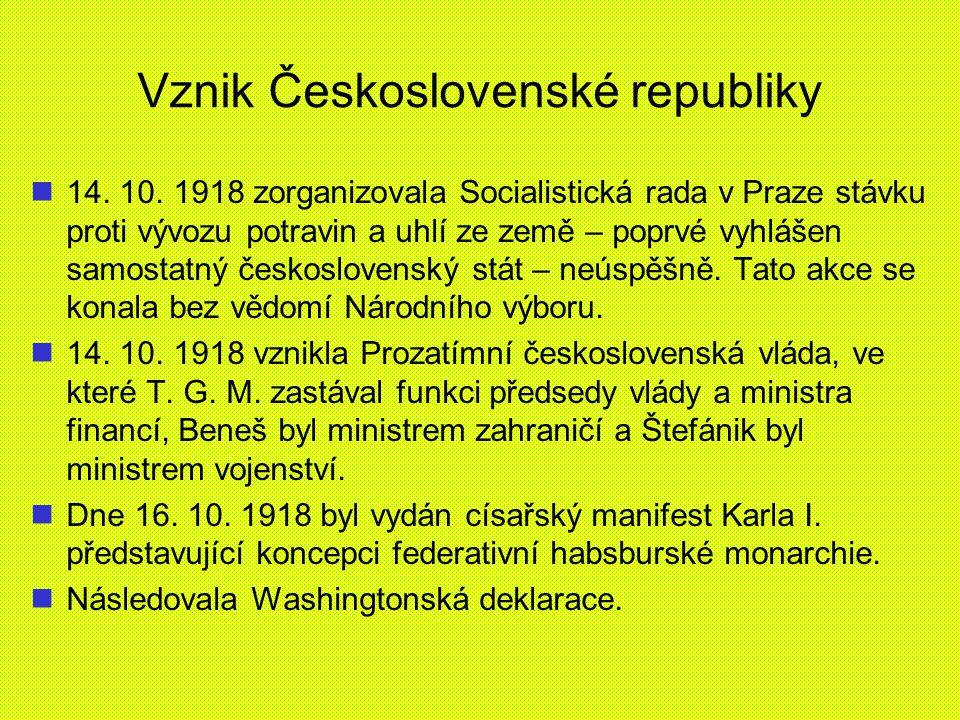 Vznik Československé republiky 14. 10. 1918 zorganizovala Socialistická rada v Praze stávku proti vývozu potravin a uhlí ze země – poprvé vyhlášen sam