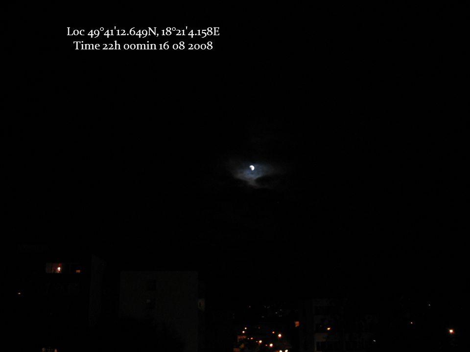 Loc 49°41 12.649N, 18°21 4.158E Time 22h 00min 16 08 2008