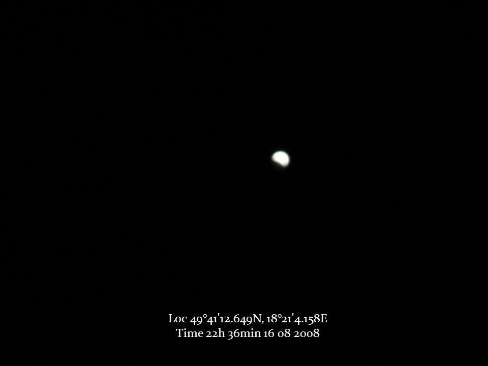 Loc 49°41 12.649N, 18°21 4.158E Time 22h 36min 16 08 2008