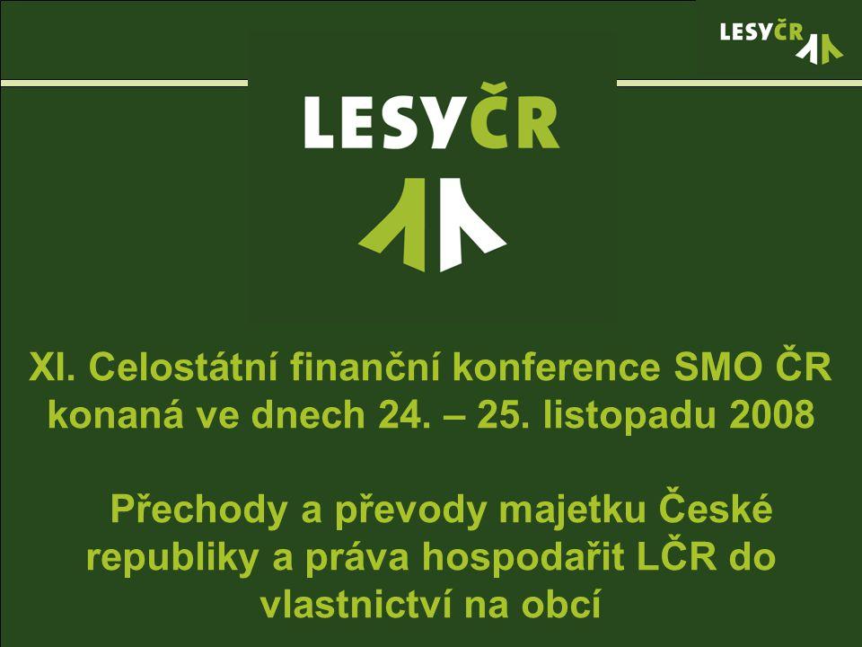 0 XI. Celostátní finanční konference SMO ČR konaná ve dnech 24.