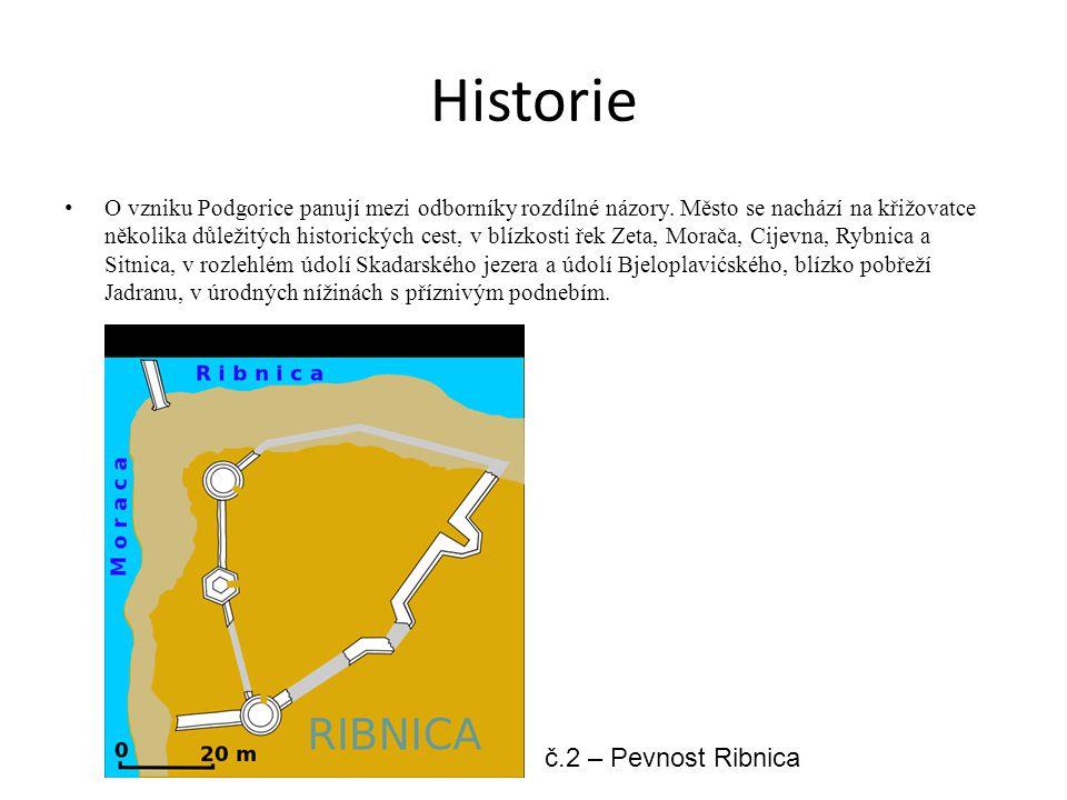 Historie O vzniku Podgorice panují mezi odborníky rozdílné názory. Město se nachází na křižovatce několika důležitých historických cest, v blízkosti ř