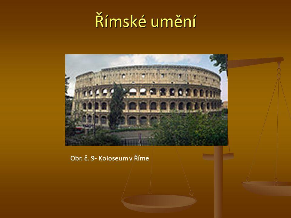 Římské umění Obr. č. 9- Koloseum v Říme