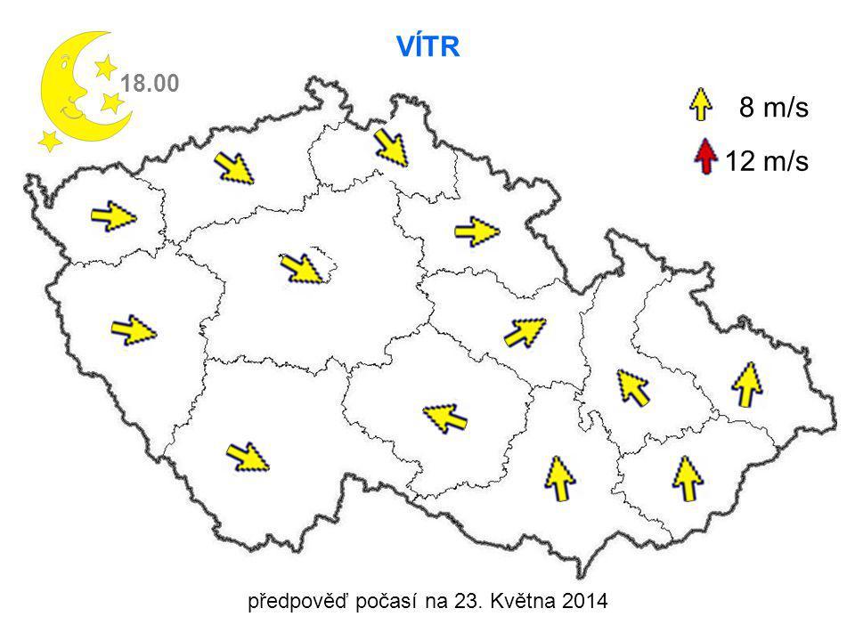 předpověď počasí na 23. Května 2014 VÍTR 18.00 8 m/s 12 m/s