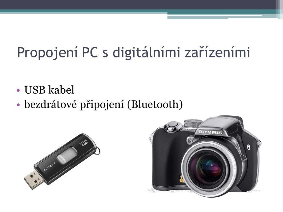Propojení PC s digitálními zařízeními USB kabel bezdrátové připojení (Bluetooth)