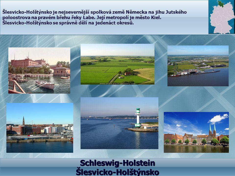 Schleswig-Holstein Šlesvicko-Holštýnsko Šlesvicko-Holštýnsko je nejsevernější spolková země Německa na jihu Jutského poloostrova na pravém břehu řeky
