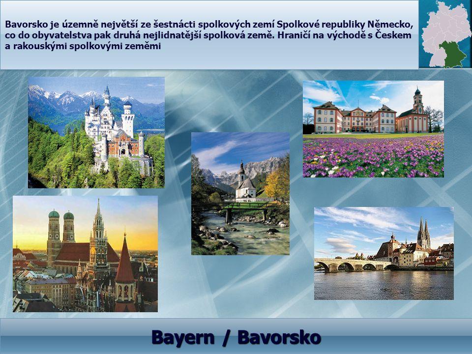 Bavorsko je územně největší ze šestnácti spolkových zemí Spolkové republiky Německo, co do obyvatelstva pak druhá nejlidnatější spolková země. Hraničí