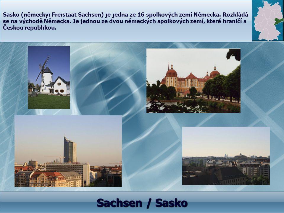 Sasko (německy: Freistaat Sachsen) je jedna ze 16 spolkových zemí Německa. Rozkládá se na východě Německa. Je jednou ze dvou německých spolkových zemí
