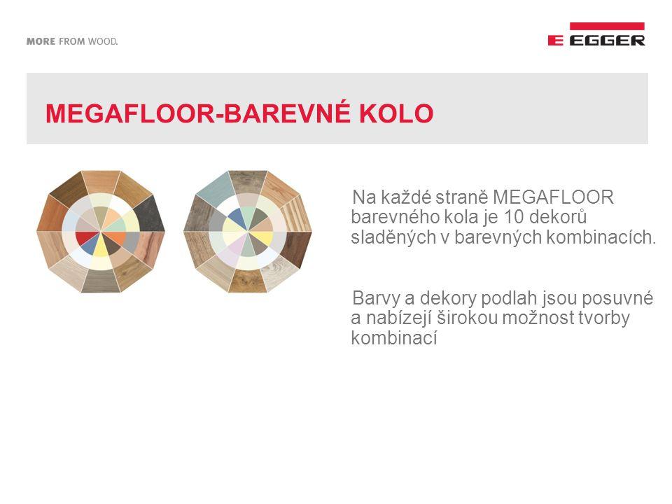 MEGAFLOOR-BAREVNÉ KOLO Na každé straně MEGAFLOOR barevného kola je 10 dekorů sladěných v barevných kombinacích.