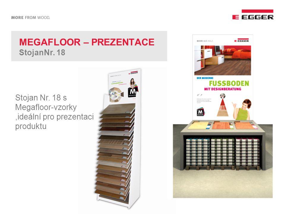 MEGAFLOOR – PREZENTACE StojanNr. 18 Stojan Nr. 18 s Megafloor-vzorky,ideální pro prezentaci produktu