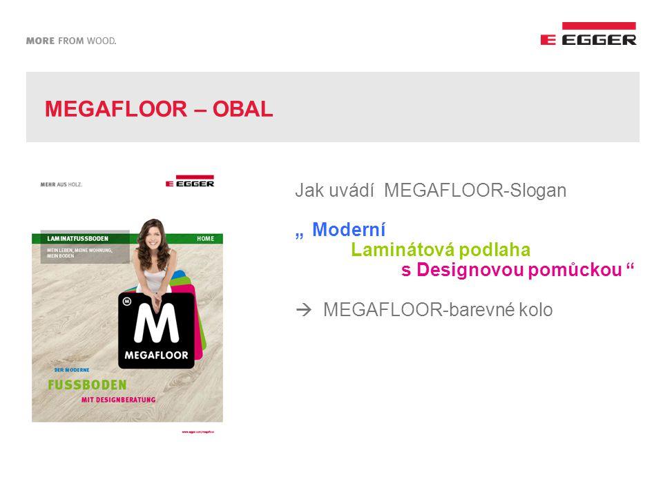 MEGAFLOOR-BAREVNÉ KOLO Nová designová pomůcka Dle individuálního stylu života si může uživatel vybrat z mnoha kombinací barev podlah a barev zdí,na základě vlastního vkusu.