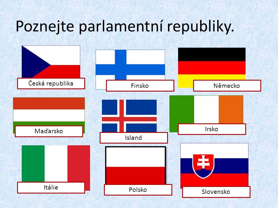 Poznejte parlamentní republiky.