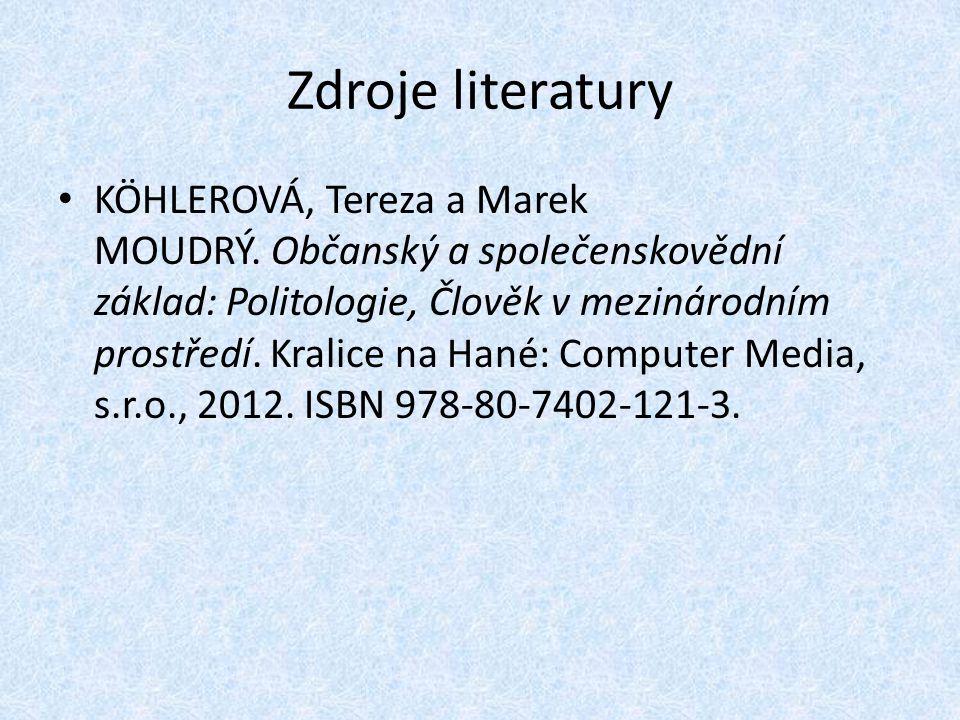 Zdroje literatury KÖHLEROVÁ, Tereza a Marek MOUDRÝ.