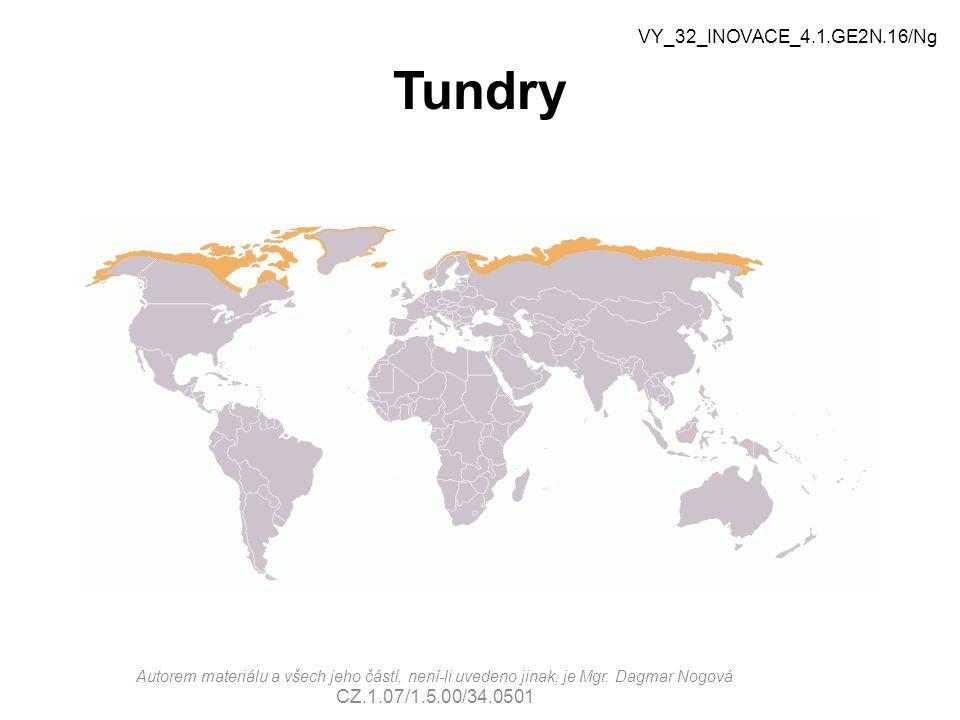 Tundry VY_32_INOVACE_4.1.GE2N.16/Ng Autorem materiálu a všech jeho částí, není-li uvedeno jinak, je Mgr.