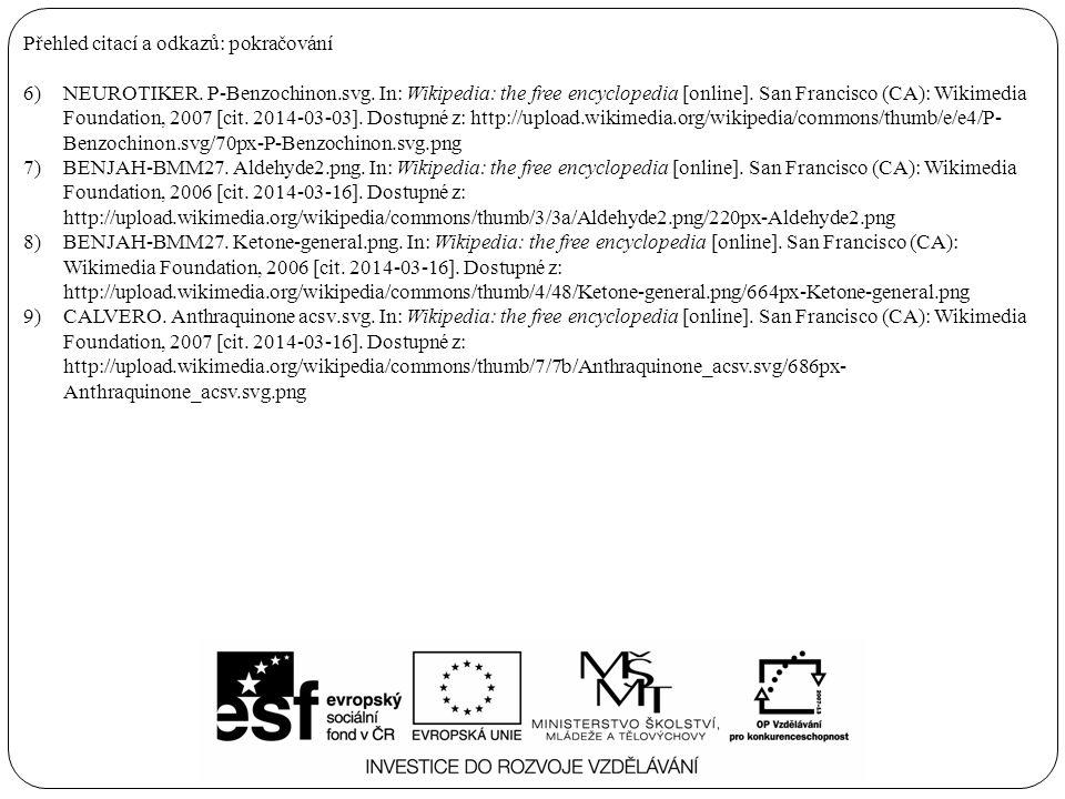 Přehled citací a odkazů: pokračování 6)NEUROTIKER. P-Benzochinon.svg. In: Wikipedia: the free encyclopedia [online]. San Francisco (CA): Wikimedia Fou