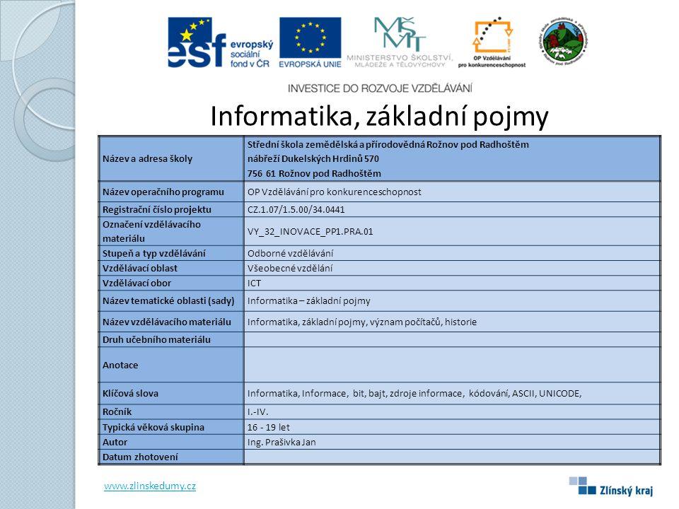 INFORMATIKA Informatika je obor lidské činnosti, který se zabývá zpracováním informací.