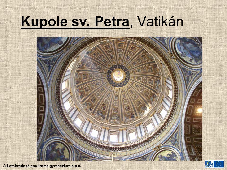 © Letohradské soukromé gymnázium o.p.s. Kupole sv. Petra, Vatikán