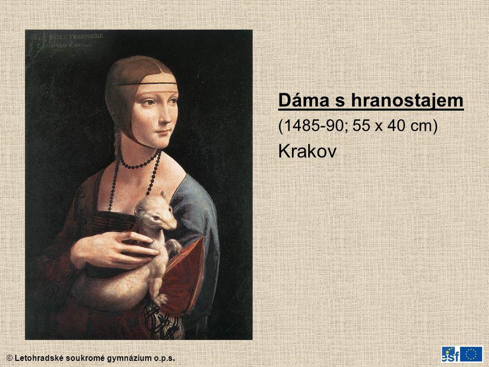 © Letohradské soukromé gymnázium o.p.s. Dáma s hranostajem (1485-90; 55 x 40 cm) Krakov