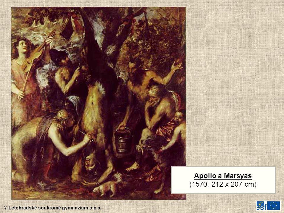 © Letohradské soukromé gymnázium o.p.s. Apollo a Marsyas (1570; 212 x 207 cm)