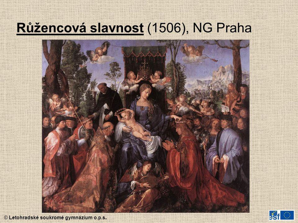 © Letohradské soukromé gymnázium o.p.s. Růžencová slavnost (1506), NG Praha