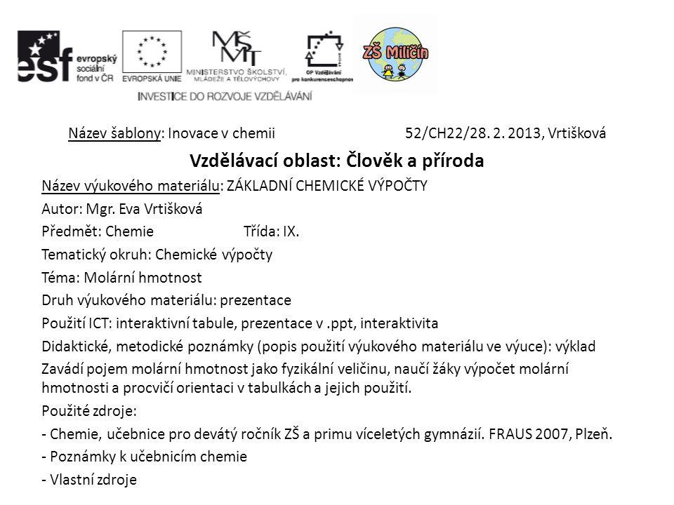 Název šablony: Inovace v chemii 52/CH22/28. 2.