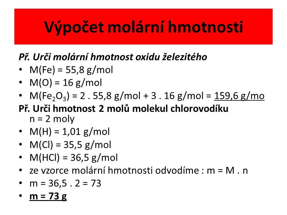 Výpočet molární hmotnosti Př.