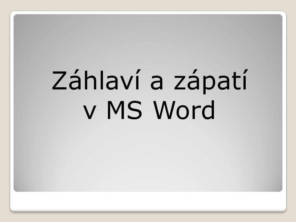 Záhlaví a zápatí v MS Word