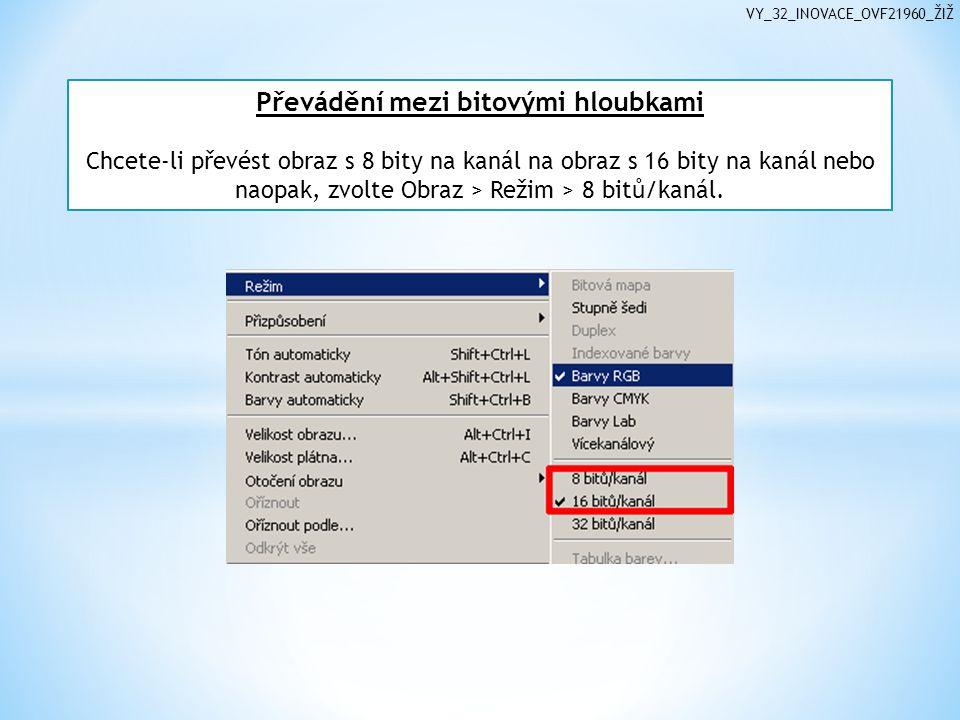 Převádění mezi bitovými hloubkami Chcete-li převést obraz s 8 bity na kanál na obraz s 16 bity na kanál nebo naopak, zvolte Obraz > Režim > 8 bitů/kanál.