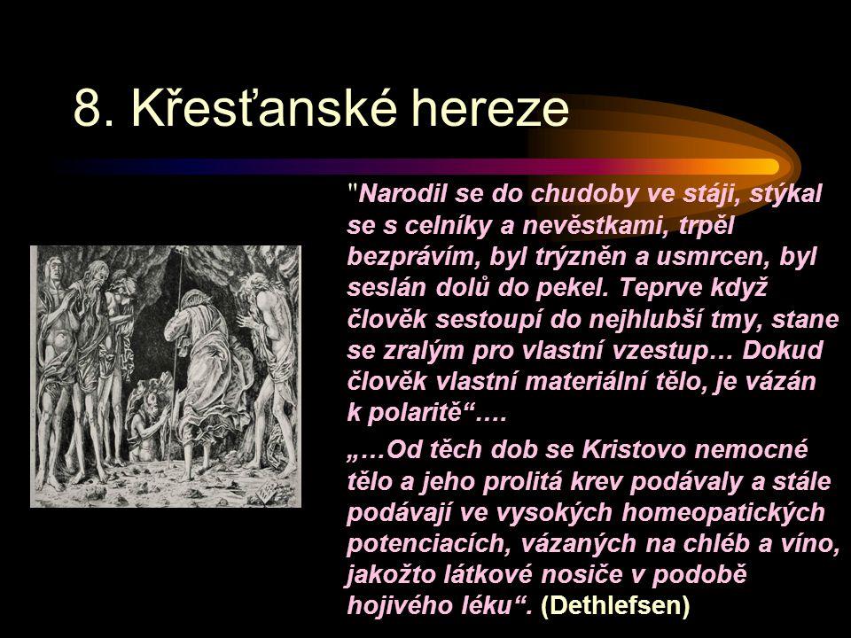8. Křesťanské hereze
