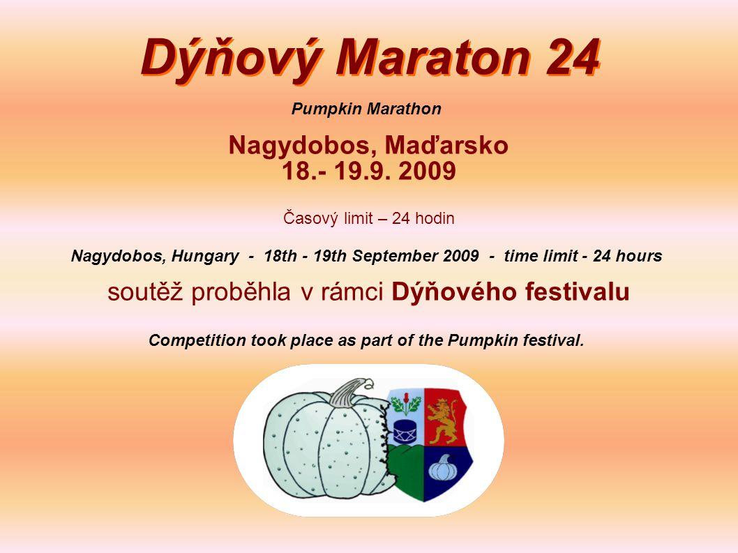 Dýňový Maraton 24 Nagydobos, Maďarsko 18.- 19.9.